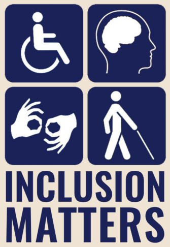 Image shows four icons depicting a person in a wheelchair, a brain inside an outline of a human head, two hands making a sign in sign language, and a person walking with a cane. Below this are the words INCLUSION MATTERS